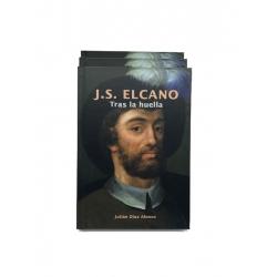 J.S. ELCANO TRAS LA HUELLA